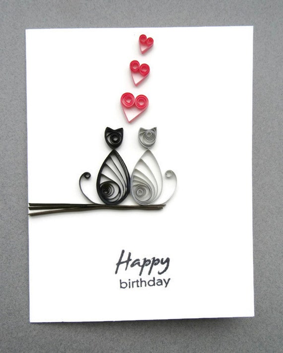 Cat Birthday Card Happy Birthday Card Paper Quilling Card