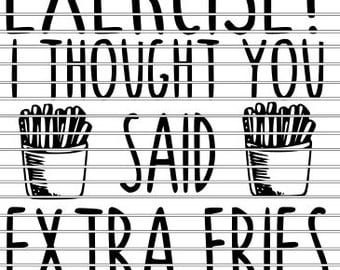 Exercise-Extra Fries SVG
