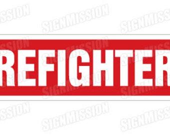 FIREFIGHTER Street Sign fire fighter fireman gift