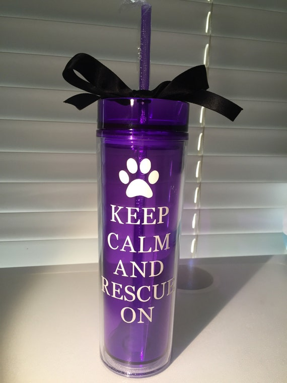 Keep Calm And Rescue On- 16 oz Tumbler