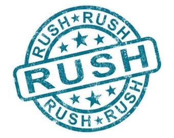 Add a Rush to my order!