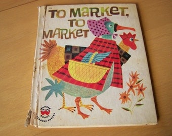 To Market To Market by Miriam Clark Potter 1961