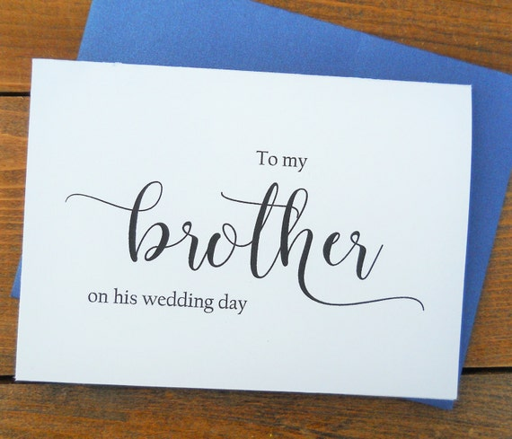 Gift For My Brother On My Wedding Day : TO My BROTHER on his Wedding Day, Wedding Note Card, To My Brother on ...