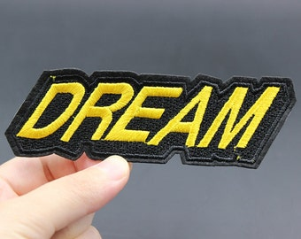 Dream Iron On Patch Embroidered patch 12x3.8cm - PH188