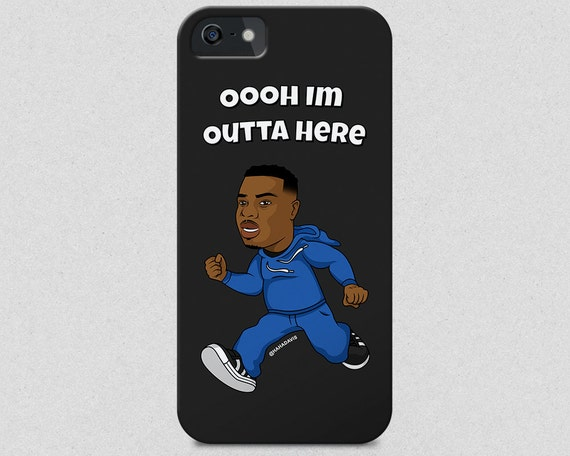 Oooh Im Outta Here iPhone 6 6s case, iPhone 6 6s Plus case,  Samsung s5 case, Samsung s6 case, iPhone 5 5s 5c