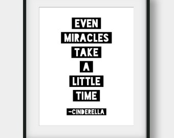 50% OFF Even Miracles Take A Little Time Print, Cinderella Quote, Girls Room Decor, Nursery Print, Nursery Decor, Baby Shower Gift