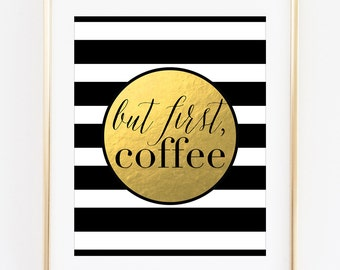 Coffee Bar Sign Coffee Bar Decor Coffee Station Art Printable But First Coffee Printable Art Gold Coffee Print Black White Striped Art