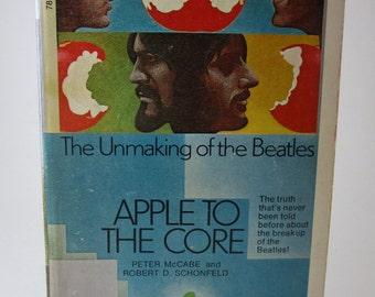 Apple to the Core The Unmaking of the Beatles vintage softcover 1972