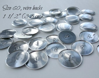 Size 60 - 50 Cover Buttons, SiZE 60 (1 1/2 Inch - 3.8 cm),WIRE/ Loop Backs-Aluminum Buttons to Cover- QTY 50