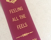 Feeling All The Feels Champion - Adult Award Ribbons