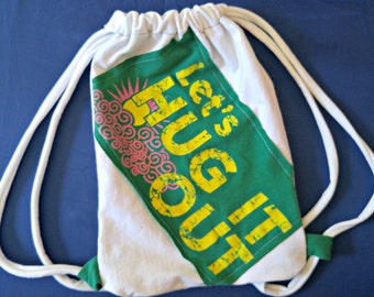 LET'S HUG T-shirt Bag Re-Purposed Upcycled 100% cotton Drawstring handmade Tote Bag made from recycled t-shirts