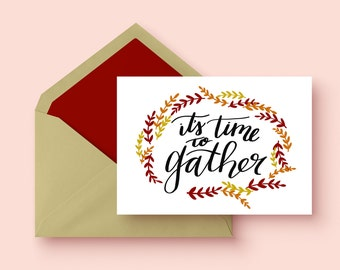It's Time to Gather Card | Single Greeting Card | Stationary