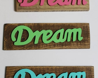 "Inspirational Words on Reclaimed Wood ""Dream"""