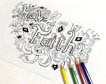 Have Faith Coloring Page Adult Art Therapy Colouring Book Printable