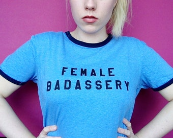Female Badassery Scheidé Révoltée Shirt blue – all proceeds to charity