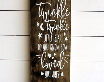 Twinkle Twinkle Little Star Do You Know How Loved You Are Rustic Wall Sign | Nursery Sign | Nursery Rhyme Sign | Baby Shower Gift
