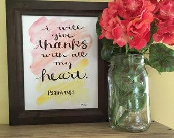 Bible Verse Art, Bible Verse Painting, Psalm 138:1, Thanksgiving Art, Fall Home Decor, Inspirational Handmade Watercolor Art Print