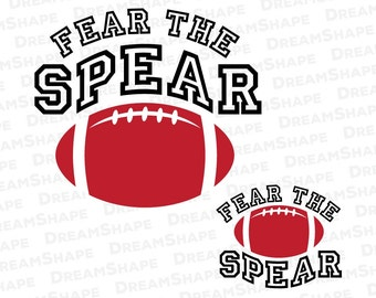 Fear The Spear SVG Files, American Football SVG Cut File, Vinyl Cutters Die Cut Machine, Football File Cricut Design Shape Instant Download