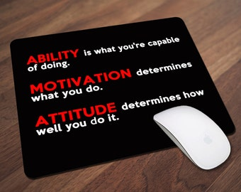 Ability, Motivation and Attitude Mouse Pad, Motivational Quote Mouse Pad, Office Gift, Co-Worker Gift, Boss Gift, Student Gift