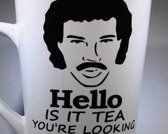 Hello, is it TEA you're looking for? Lionel Richie inspired mug,  Funny Coffee/Tea mug, Tea lover gift, White Ceramic mug, Coffee cup, silly