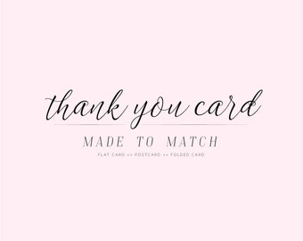 Thank You Card Made To Match Any Design | Add-On Thank You Card