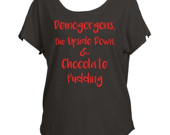 Demogorgons The Upside Down Chocolate Pudding Stranger Things Fan Inspired Shirt Off Shoulder Dustin Dolman Womens