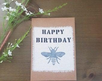 Birthday Bee Card - Hand Painted Card - Bumble Bee Card - Birthday Card -  Fabric Card - Handmade Card - Rustic Card - Happy Birthday Card