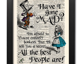 Alice in Wonderland Print, Alice Quote Wall Art, Dictionary art print, Mad Hatter, Home Wall Decor, Gift poster, Book Art [ART 147]