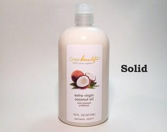 EXTRA VIRGIN COCONUT oil unrefined organic 100% pure natural 16oz