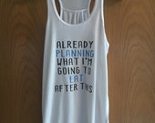 Already planning what im going to eat ladies work out tank