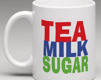 How you like it - Tea Milk Sugar - Novelty Mug
