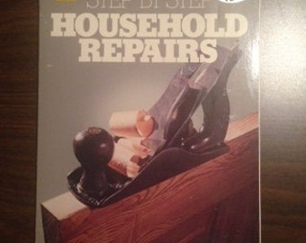 "Better Homes and Gardens ""Step-by-step Household Repairs"" (B1-I2)"