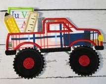 Ready to Ship SEWFAST FAST Monster Truck with School Supplies - Iron On or Sew On Embroidered Applique