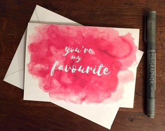 You're my favourite Card. Anniversary card, Engagement card, birthday card, greetings card.