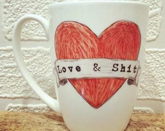 Love & Sh*t Mug