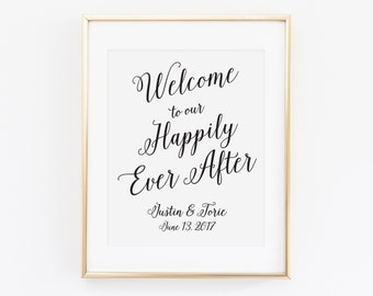 Welcome to Our Happily Ever After Welcome Sign, Welcome Wedding Sign, Welcome to Our Wedding Sign, Welcome to the Wedding, WIS04