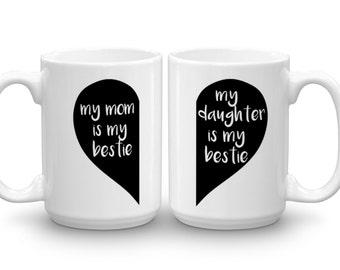Mother Daughter Coffee Mugs | Mother's Day Gift | My Mom is my Bestie Coffee Mug | My Daughter is my Bestie Coffee Mug