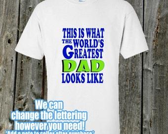 World's Greatest Dad tshirt