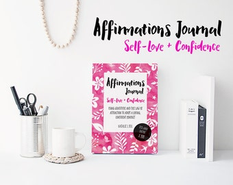 Affirmations Journal For Self-Love And Confidence