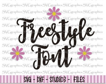 30%OFF- Svg, dxf files, instant download, scrapbooking, vector graphic for silhouette Cameo, cricut - 114- Freestyle  font