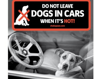 Do Not Leave Dogs in Cars When it's Hot car window sticker
