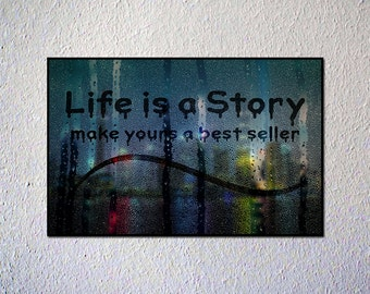 Life is a Story, Make Yours a Best Seller | 11 x 17 | Wall Decor | Printable | Digital Download