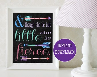 And Though She Be But Little She Is Fierce Print; Arrow Nursery Decor; Girl Nursery Decor Girl; Girl Nursery Wall Decor; Instant Download