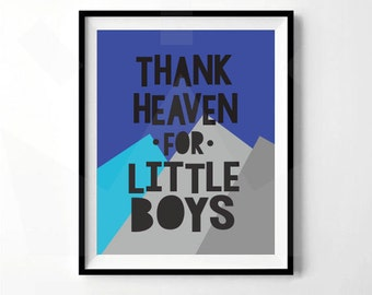 Thank Heaven For Little Boys Print | Boys Nursery Print | Blue and Gray Nursery | Digital Download