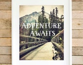Adventure awaits travel poster, mountain wall art, travel wall art, mountain photography, inspirational gifts for hikers, gift for walkers