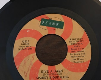 Spanky And Our Gang  the Swingin' Gate / Give A Damn