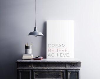 DREAM. BELIEVE. ACHIEVE. (Digital)