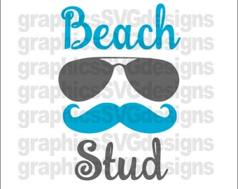 Beach Stud Summer SVG File Beach SVG  For Cricut and Cameo DXF for Silhouette Studio Cutting File