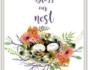 Bless Our Home Print, Bird Nest with Flowers, Bless Our Nest Print, Home and Office Print, Nursery Print.