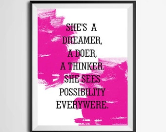 She's a Dreamer/She Sees Possibility Everywhere/shes a dreamer/she sees possibility/kate spade/women posters/inspirational print/